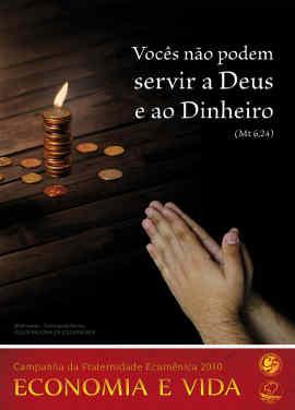 campanha da fraternidade 2010 canto da paz igreja catolica cnbb quaresma dinheiro
